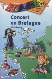Concert en Bretagne : Niveau 1