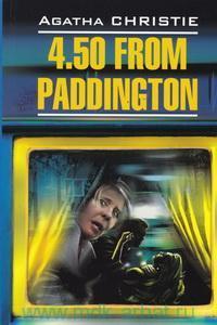 4.50 из Паддингтона = 4.50 from Paddington : книга для чтения на английском языке