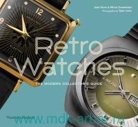 Retro Watches : The Modern Collector's Guide