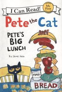 Pete the Cat. Pete's Big Lunch : My First