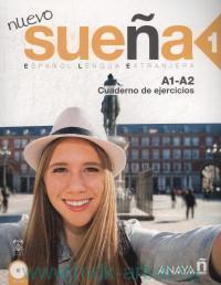 Nuevo Suena 1 : Cuaderno de ejercicios A1-A2 : Espanol Lengua Extranjera