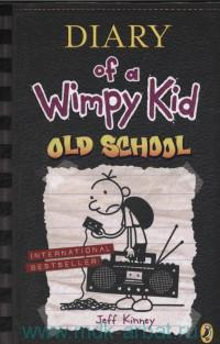 Diary of a Wimpy Kid. Book 10. Old School