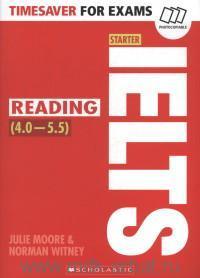Timesaver for Exams : IELTS Reading (4.0-5.5) : Starter