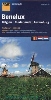 Benelux : Belgien. Niederlande. Luxemburg : Landerkarte : М 1:300 000