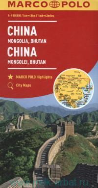 China, Mongolia, Bhutan = China, Mongolei, Bhutan = China, Mongolie, Bhoutan : М 1:400 000