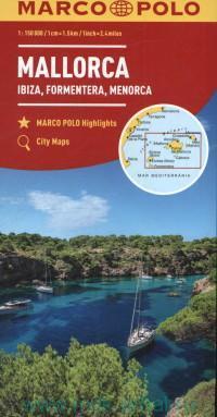 Mallorca, Ibiza, Formentera, Menorca = Mallorca, Ibiza, Formentera, Menorca = Majorque, Ibiza, Formentera, Minorque : M:150 000