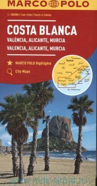 Costa Blanca. Valencia, Alicante, Murcia : M 1: 2000 000 : Maps