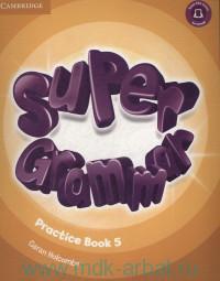 Super Grammar 5 : Practice Book