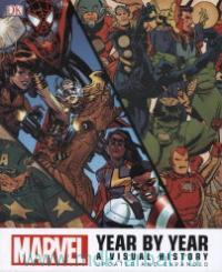 Marvel Year by Year : A Visual History