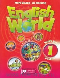 English World 1 : Pupil`s Book