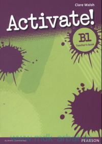 Activate! B1 : Teacher's Book