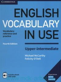 English Vocabulary in USE : Upper-Intermediate : Vocabulary Reference and Practice With Answers and ebook
