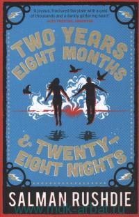 Two Years Eight Months & Twenty-Eight Nights