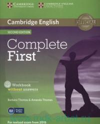 Cambridge English : Complete First : Workbook without Answers : For Revised Exam from 2015