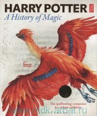 Harry Potter : A History of Magic