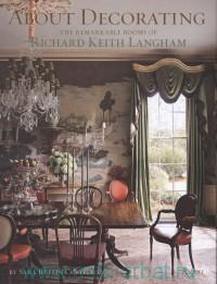 About Decorating : The Remarkable Rooms of Richard Keith Langham