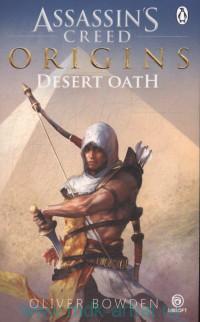 Assassin's Creed. Origins : Desert Oath