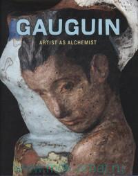 Gauguin : Arts as Alchemist
