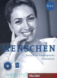 Menschen A 2.2 : Arbeitsbuch : Deutsch als Fremdsprache + Online