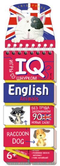 Животные = Animals : IQ-игры со шнурком : для детей от 6 лет