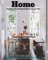 Home : the Best of The New York Times Home Section. The Way We Live Now