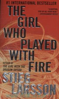 The Girl Who Played with Fire : A Novel