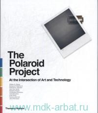 The Polaroid Project : At the Intersection of Art and technology