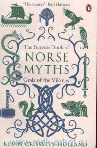 The Penguin Book of Norse Myths. Gods of the Vikings