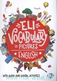 ELI Vocabulary in Pictures. English : With Audio and Digital Activities