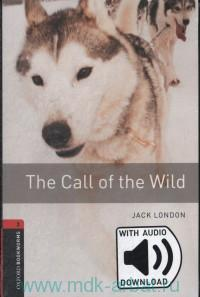 The Call of the Wild : With Audio Download