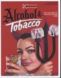20th Century Alcohol & Tobacco