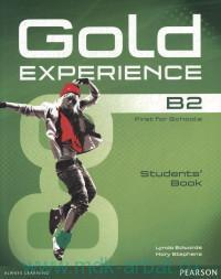 Gold Experience B2 : First for Schools : Students' Book