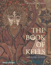 The Book of Kells : Official Guide