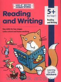 Reading and Writing : Key Skills for Key Stages Links School and Home Working : 5+ Key Stage 1