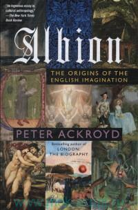 Albion : The Origins of the English Imagination