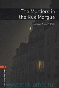 The Murders in the Rue Morgue : Stage 2 (700 headwords) : Retold by J. Bassett