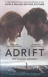 Adrift. A True Story of Love, Loss, and Survival at Sea