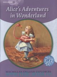 Alice's Adventuresin Wonderland : Explorers 5 : adapted by G. Munton
