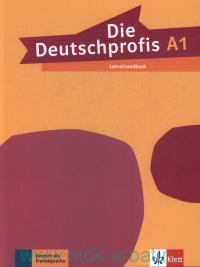 Die Deutschprofis. A1. Lehrerhandbuch