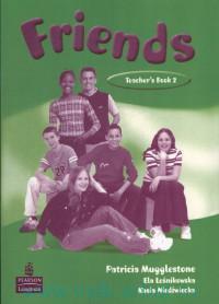 Friends : Teacher`s Book 2
