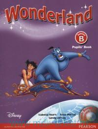 Wonderland : Junior B : Pupils` Book