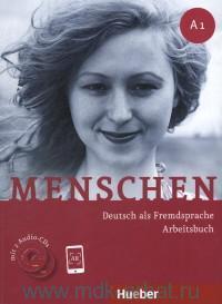 Menschen A 1 : Deutsch als Fremdsprache : Arbeitsbuch + Online
